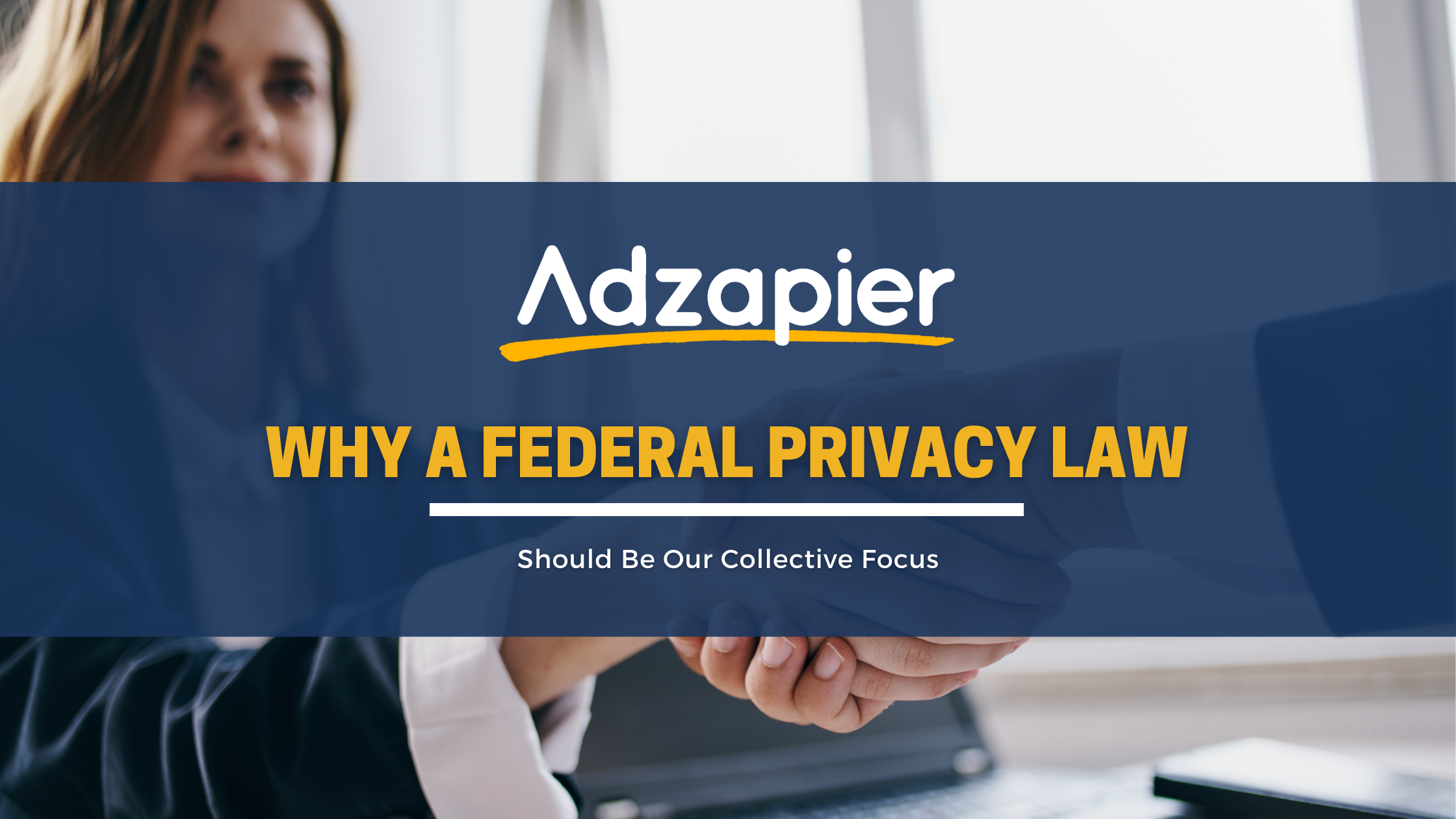 Read more about the article Why a Federal Privacy Law should be Our Collective Focus